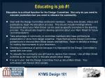 educating is job 1