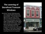 the covering of storefront transom windows