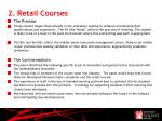 2 retail courses