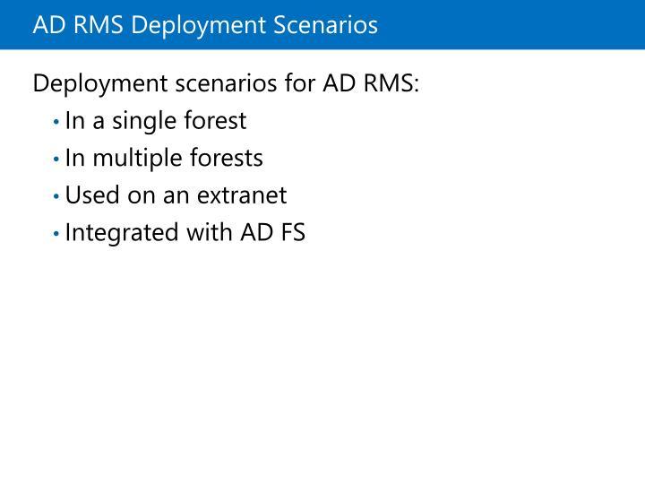 ADRMS Deployment Scenarios