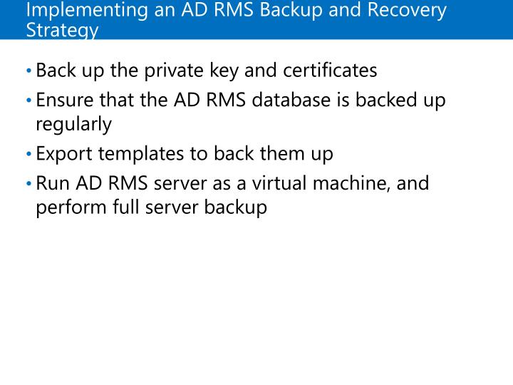Implementing an ADRMS Backup and Recovery Strategy