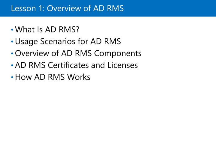 Lesson 1 overview of ad rms