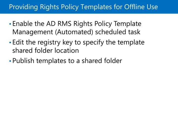 Providing Rights Policy Templates for Offline Use