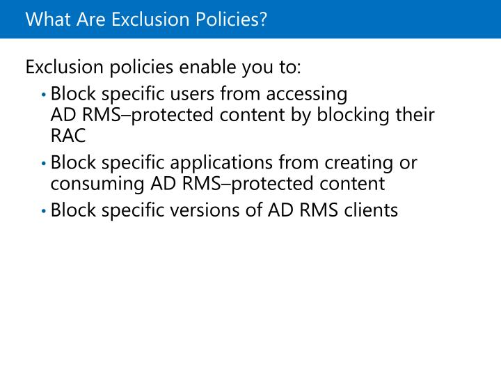 What Are Exclusion Policies?