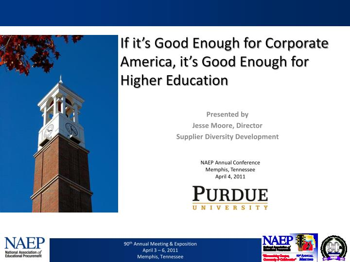 if it s good enough for corporate america it s good enough for higher education n.