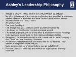 ashley s leadership philosophy