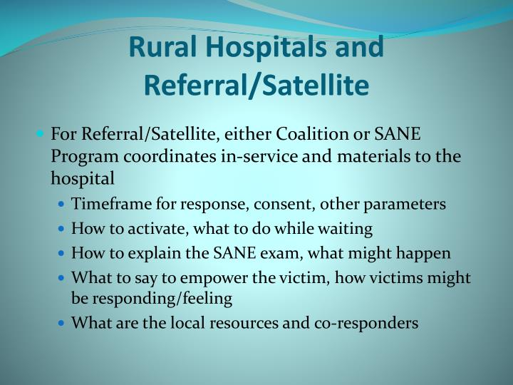 Rural Hospitals and Referral/Satellite