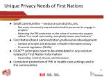 unique privacy needs of first nations
