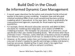 build dod in the cloud be informed dynamic case management