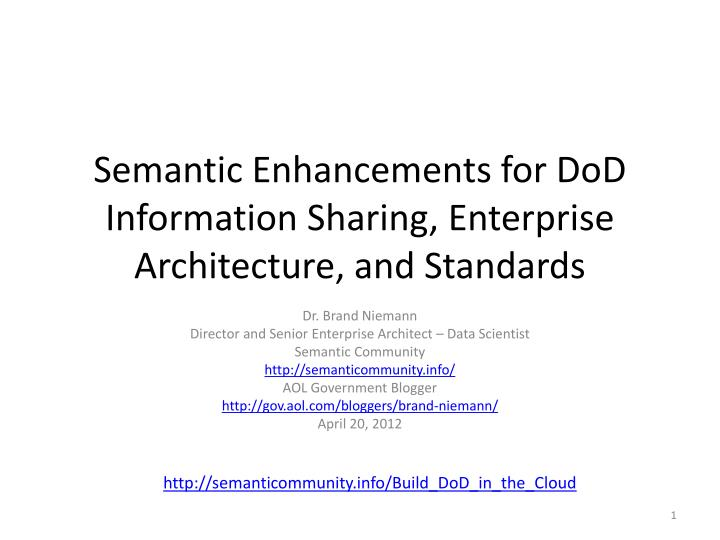 semantic enhancements for dod information sharing enterprise architecture and standards n.