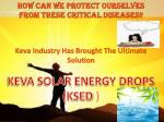keva industry has brought the ultimate solution keva solar energy drops ksed