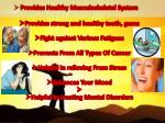 provides healthy musculoskeletal system