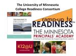 the university of minnesota college readiness consortium
