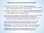 resources and international bodies