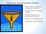 why do we need systematic reviews