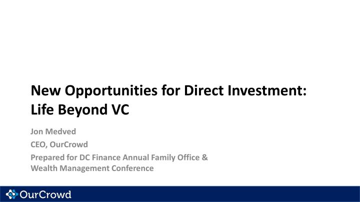 new opportunities for direct investment life b eyond vc n.