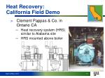 heat recovery california field demo