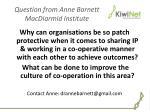 question from anne barnett macdiarmid institute