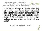 question from john watt boutiq nanoparticle solutions