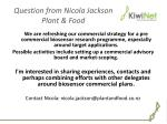 question from nicola jackson plant food