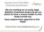 question from trisha wells university of canterbury