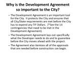 why is the development agreement so important to the city