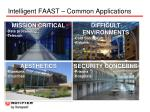 intelligent faast common applications