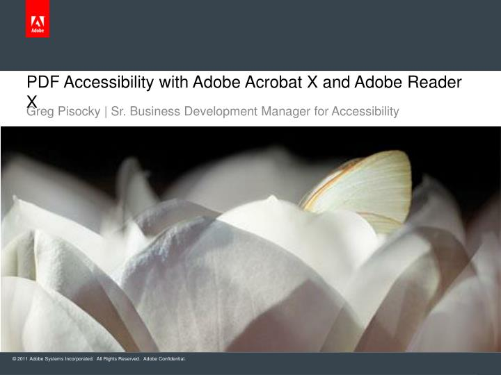 pdf accessibility with adobe acrobat x and adobe reader x n.