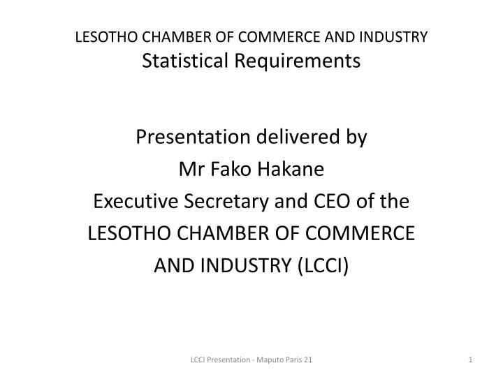 lesotho chamber of commerce and industry statistical requirements n.