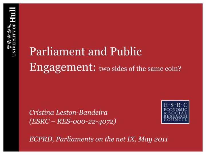 parliament and public engagement two sides of the same coin n.