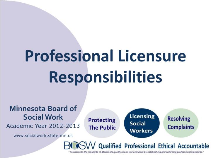 professional licensure responsibilities n.