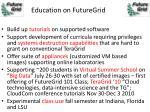 education on futuregrid