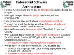 futuregrid software architecture