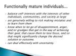 functionally mature individuals1