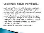 functionally mature individuals1