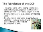 the foundation of the dcp