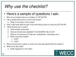 why use the checklist