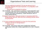 organizational tests and learning