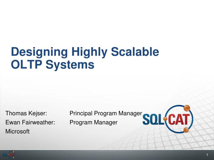 designing highly scalable oltp systems n.