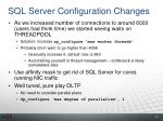 sql server configuration changes