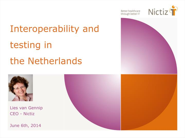 interoperability and testing in the netherlands n.