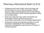 pharmacy informaticist role1 2 of 2
