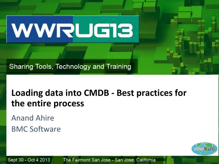 Loading data into cmdb best practices for the entire process