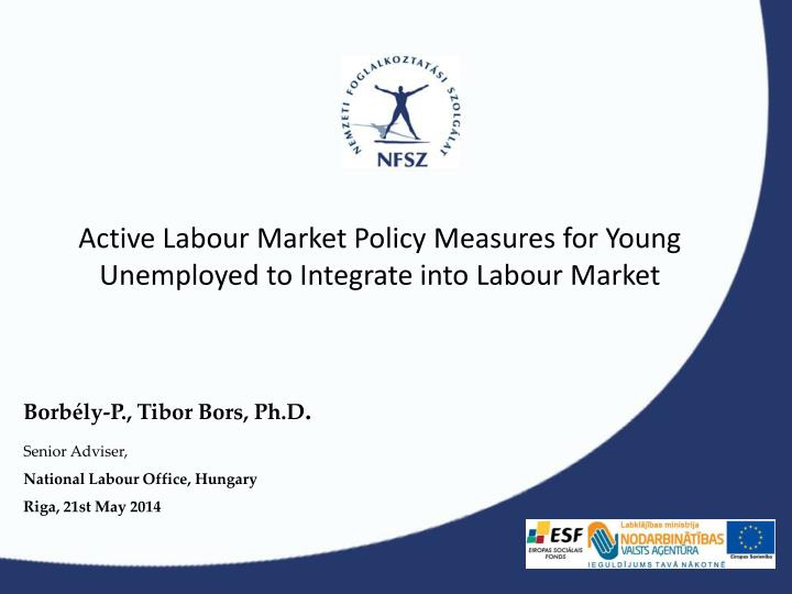 active labour market policy measures for young unemployed to integrate into labour market n.