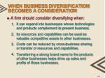 when business diversification becomes a consideration