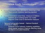 linear route considerations