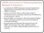 cadre community for advancing discovery research in education