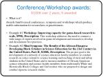 conference workshop awards 100k over 2 years 5 awarded