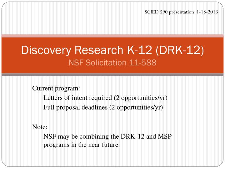 discovery research k 12 drk 12 nsf solicitation 11 588 n.