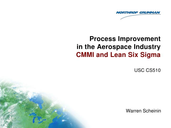 process improvement in the aerospace industry cmmi and lean six sigma n.